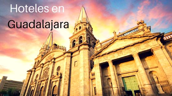 Hoteles en Guadalajara